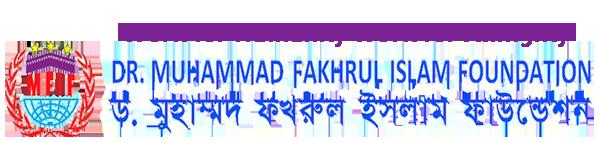 Dr. Muhammad Fakhrul Islam Fondation